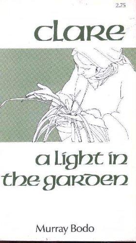 Clare A Light In The Garden Murray Bodo - 4