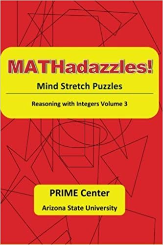 Book MATHadazzles Mindstretch Puzzles: Reasoning with Integers Volume 3 by Carole E. Greenes (2016-02-15)