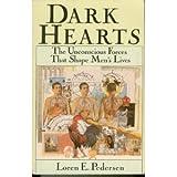 Dark Hearts, Loren E. Pedersen, 0877734917