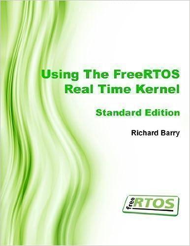 Using the FreeRTOS Real Time Kernel - Standard Edition (FreeRTOS