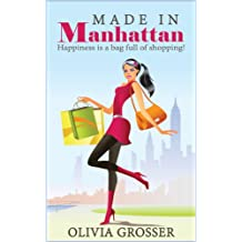 MADE IN MANHATTAN (Uptown Girl Series - Book 1)