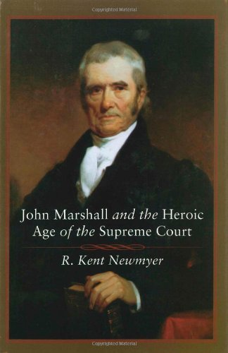 Download John Marshall and the Heroic Age of the Supreme Court (Southern Biography Series) pdf