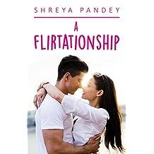 A Flirtationship