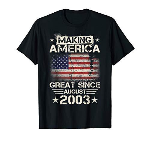 2003 Womens T-shirt - 16th Birthday Making America Great Since August 2003 T-Shirt