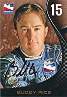 Buddy Rice Autographed/Signed 2007 Indy Car Card - Autographed NASCAR Cards by Hollywood Collectibles