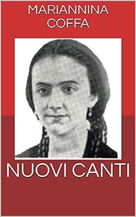 NUOVI CANTI (Italian Edition) - Kindle edition by MARIANNINA