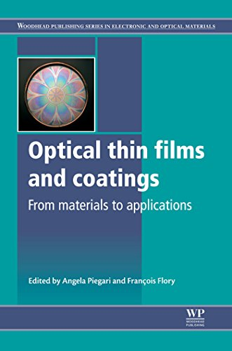 optical-thin-films-and-coatings-from-materials-to-applications-woodhead-publishing-series-in-electro