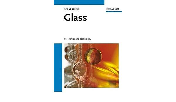 glass mechanics and technology