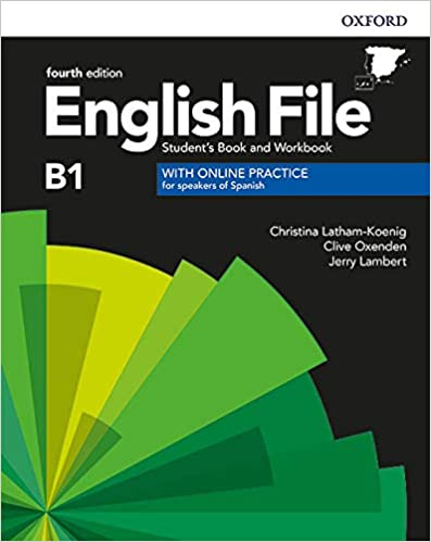 Book's Cover of English File B1. Student's Book and Workbook with Online Practice (English File Fourth Edition) (Español) Paquete de productos
