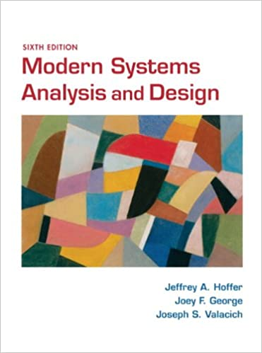 Modern Systems Analysis And Design Hoffer Jeffrey A George Joey Valacich Joe A 9780136088219 Amazon Com Books