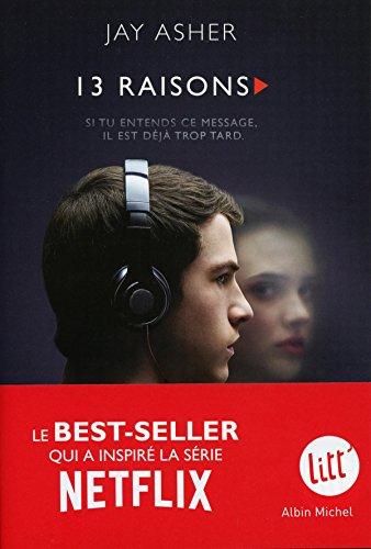 Treize Raisons - Thirteen Reasons Why Nouvelle édition - Français
