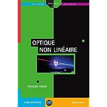Optique non linéaire (Savoirs actuels) (French Edition)