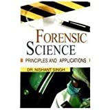 Forensic Science: Principles & Concepts