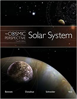 The Cosmic Perspective: Solar System