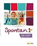 Spontan 1 neu palier 1 - 1re année - Cahier d'activités