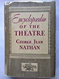 img - for Encyclopaedia of the Theatre [encyclopedia] book / textbook / text book