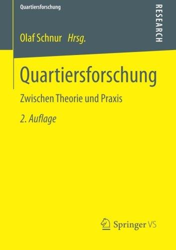 Quartiersforschung: Zwischen Theorie und Praxis (German Edition)