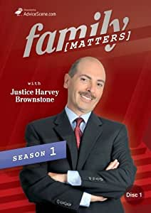 Family Matters with Justice Harvey Brownstone Season 1, Episodes 1 - 5