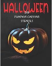 Halloween 59 Pumpkin Carving Stencils: Spooky, Scary, Easy & Hard Halloween Carving Stencils for Kids & Adults DIY Patterns Craft Activity Book
