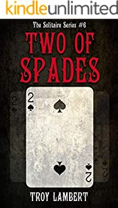The Two of Spades: The Solitaire Series #6