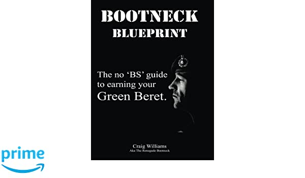 Bootneck blueprint maximise your chance of earning a green beret bootneck blueprint maximise your chance of earning a green beret royal marines training volume 1 by craig a williams 9781494856847 amazon malvernweather Images