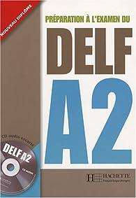 Préparation à l'examen du DELF A2 (1CD audio) par Nathalie Hirschsprung