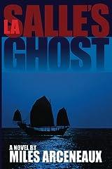 La Salle's Ghost Paperback