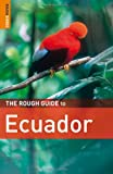 Front cover for the book The Rough Guide to Ecuador by Melissa Graham