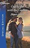 img - for One Night with the Cowboy (Match Made in Haven) book / textbook / text book