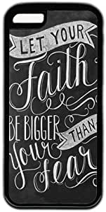 LJF phone case Let Your Faith be Bigger Than Your Fear Quote Iphone 5C Case