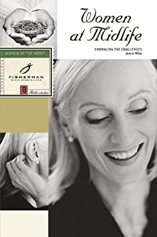 Women at Midlife: Embracing the Challenges (Fisherman Bible Studyguides) by [Miley, Jeanie]