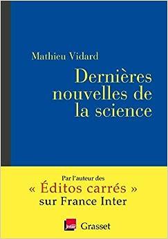 Dernières nouvelles de la science: coédition avec France inter