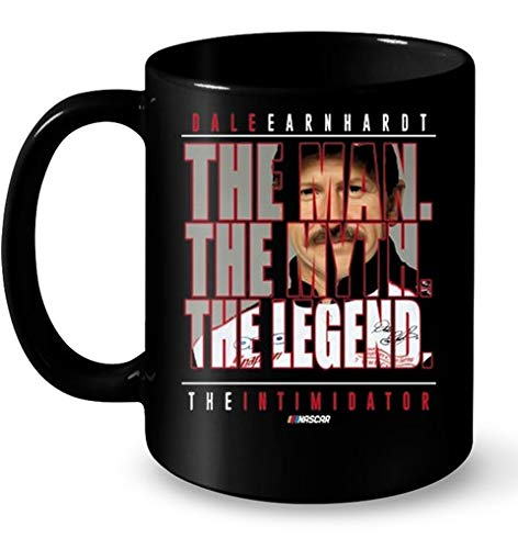 Dale Earnhardt The Man The Myth The Legend The Intimidator Mugs 11OZ Coffee Mug -