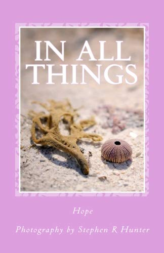 Read Online In All Things: Hope pdf epub