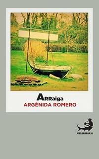 Arraiga (Biblioteca de la Literatura Dominicana) (Spanish Edition)