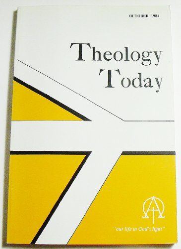 Theology Today (Volume XLI Number 3, October 1984)