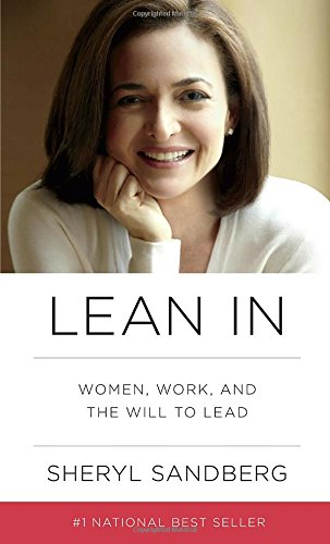 Lean In: Women, Work, and the Will to Lead PDF