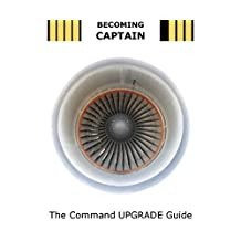 BECOMING CAPTAIN: The Command UPGRADE Guide
