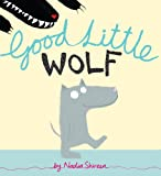 Good Little Wolf, Nadia Shireen, 0375969047