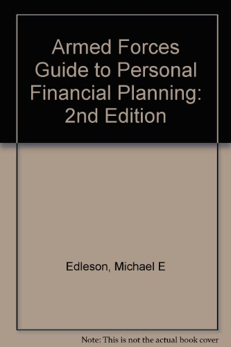 Armed Forces Guide to Personal Financial Planning: 2nd Edition