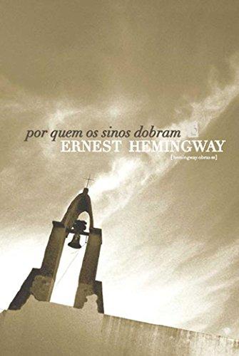 Por Quem os Sinos Dobram [For Whom the Bell Tolls] (Portuguese Edition)