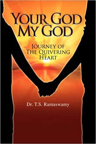 Your God My God: Journey of the Quivering Heart