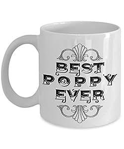 Unique Coffee Mug   Best Poppy Ever   Amazing Present Idea For Him   Great  Quality