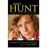 By Gerald Donaldson - James Hunt The Biography by Donaldson, Gerald ( Author ) ON Apr-02-2009, Paperback