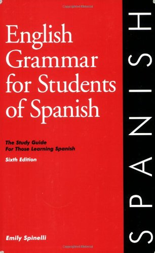 English Grammar for Students of Spanish, 6th edition...