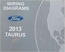 2013 Ford Taurus Electrical Wiring Diagram Troubleshooting Shop Manual Ewd 2013 Ford Amazon Com Books