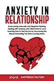 Anxiety In Relationship: Overcoming Insecurity and