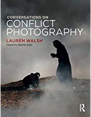 Conversations on Conflict Photography