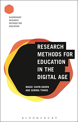 Research Methods for Education in the Digital Age (Bloomsbury Research Methods for Education)