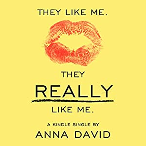 They Like Me. They Really like Me. Audiobook